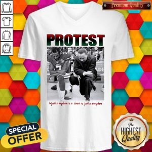 Protest Injustice Anywhere Is A Threat To Justice Everywhere V- neck