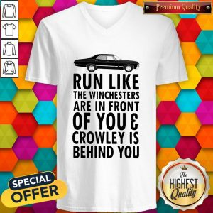 Run Like The Winchesters Are In Front Of You And Crowley Is Behind you Car V- neck
