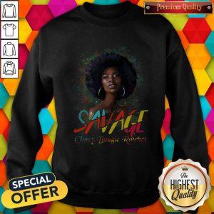Savage Classy Bougie Ratchet Color Girl Sweatshirt