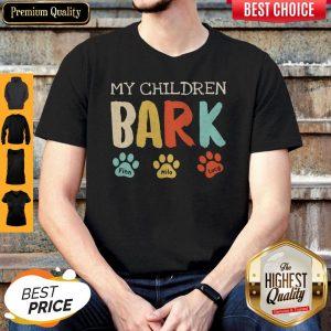My Children Bark Finn Milo Lucy Shirt