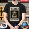 space-catet-wanted-dead-or-alive-armed-and-very-dangerous-cash-reward-shirt