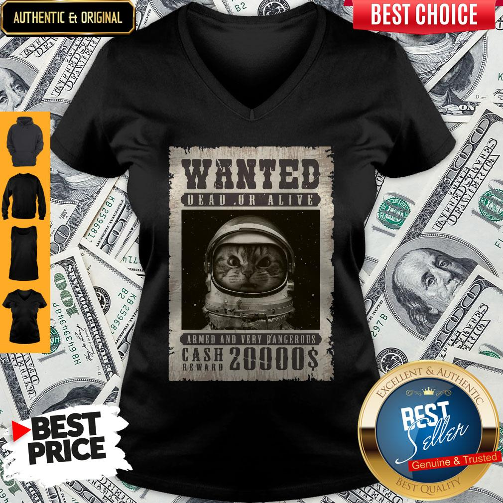space-catet-wanted-dead-or-alive-armed-and-very-dangerous-cash-reward- V-neck