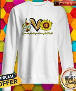 Sunflower Peace Love Nails Tech Sweatshirt