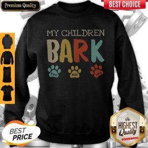My Children Bark Finn Milo Lucy Sweatshirt