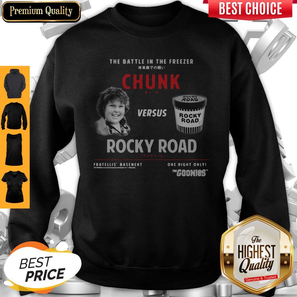 The Battle In The Freezer Chunk Versus Rocky Road Goonies Sweatshirt