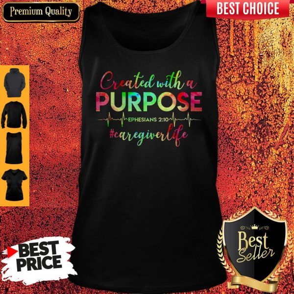 Created With A Purpose #Caregiverlife Tank Top