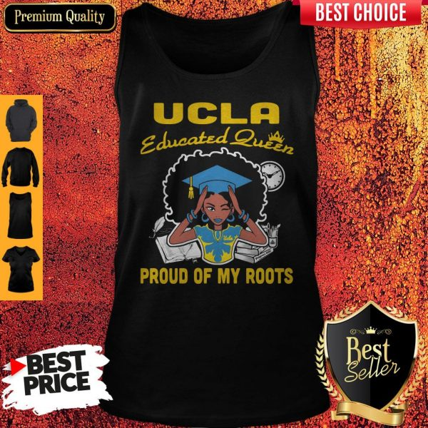 Graduation UCLA educated queen proud of my roots Tank Top