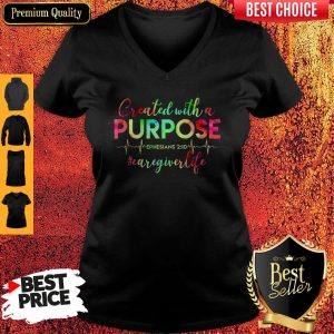 Created With A Purpose #Caregiverlife V-neck