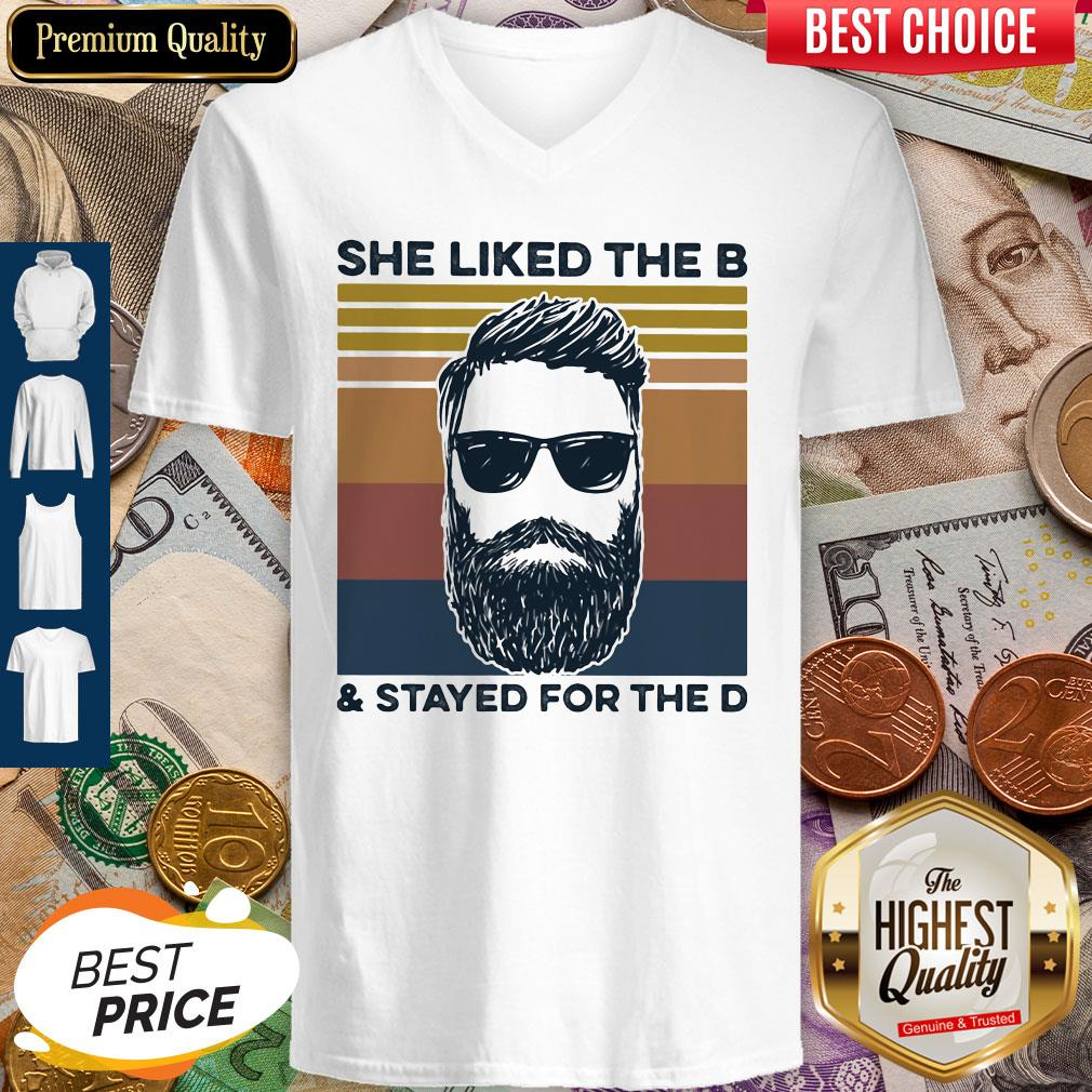 She Liked The B And Stayed For The D Vintage Retro V- neck