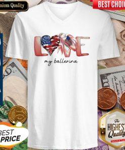 Love My Ballerina American Flag Independence Day V-neck