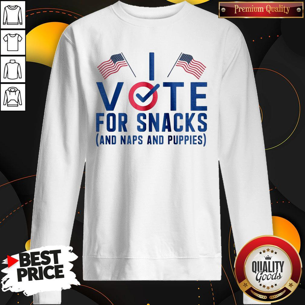 Vote For Snacks And Naps And Puppies Sweatshirt