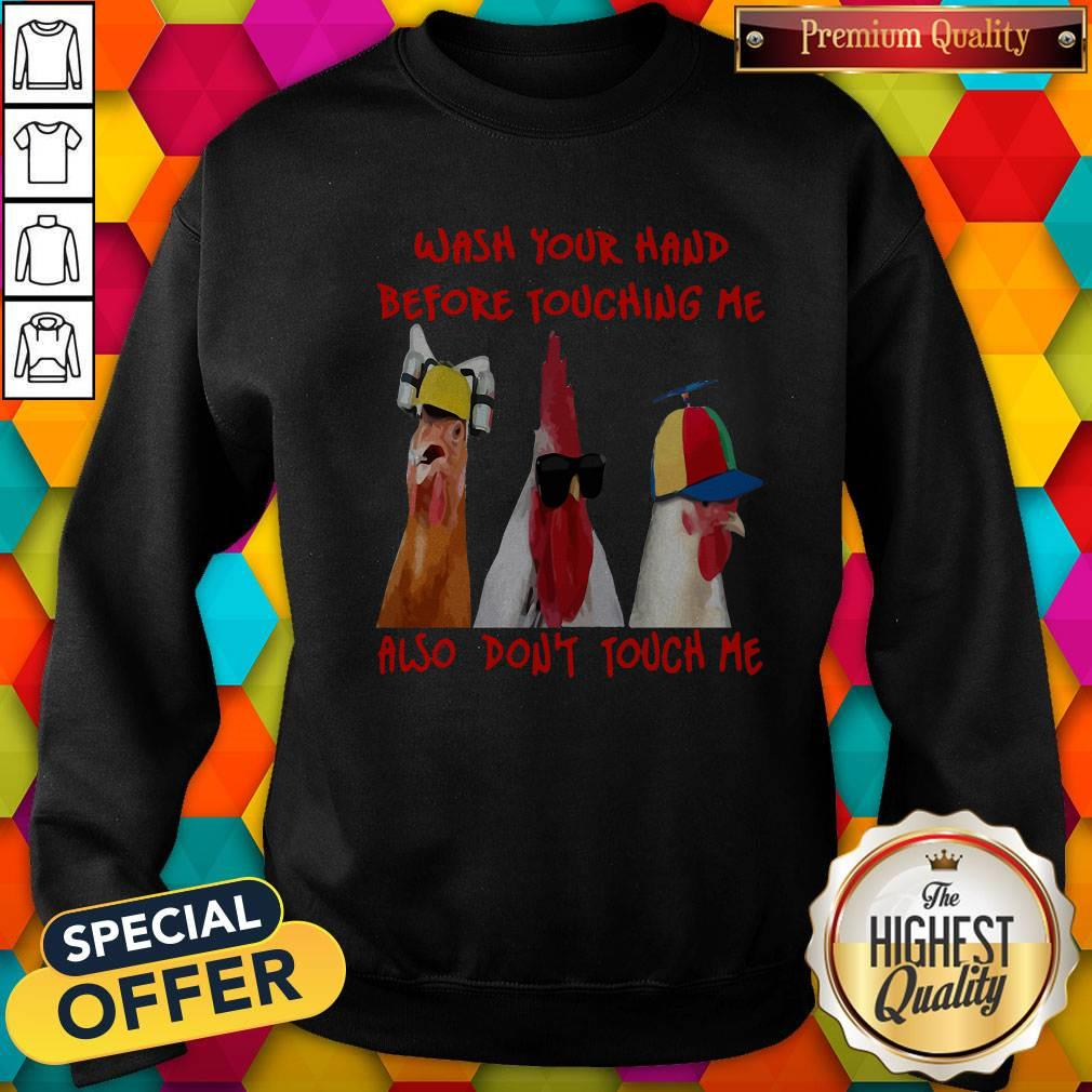 Wash Your Hand Before Touching Me Also Dont Touch Me Sweatshirt