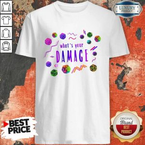 What's Your Damage Shirt