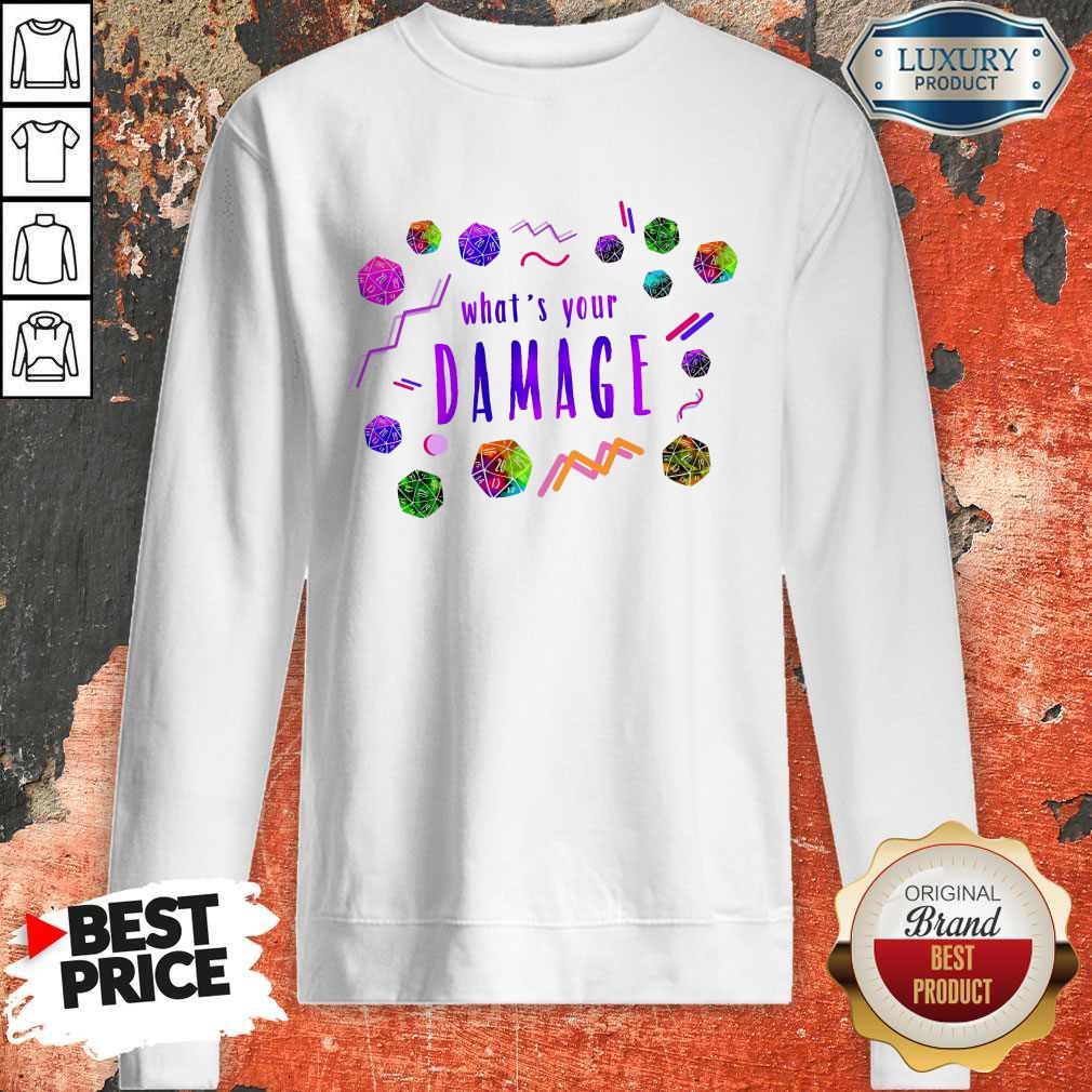 What's Your Damage Sweatshirt