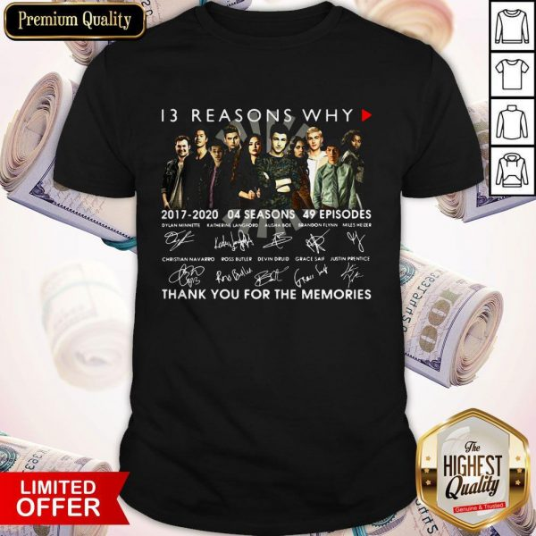 13 Reasons Why 2017 2020 04 Seasons 49 Episodes Thank You For The Memories Signatures Shirt