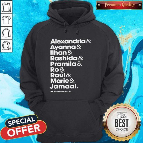 Alexandria And Ayanna & Iihan & Rashida & Pramila & Ro & Raul & Marie & Jamaal Hoodie