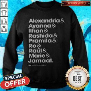 Alexandria And Ayanna & Iihan & Rashida & Pramila & Ro & Raul & Marie & Jamaal Sweatshirt