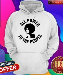 All Power To the People Angela Davis Hoodiea