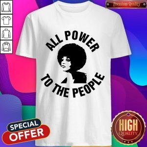 All Power To the People Angela Davis Shirt