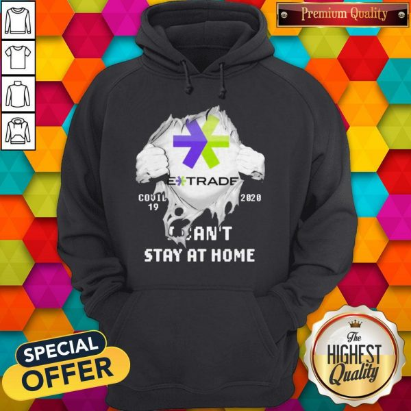 Blood Inside Me E-Trade Covid 19 2020 I Can't Stay At Home Hoodie