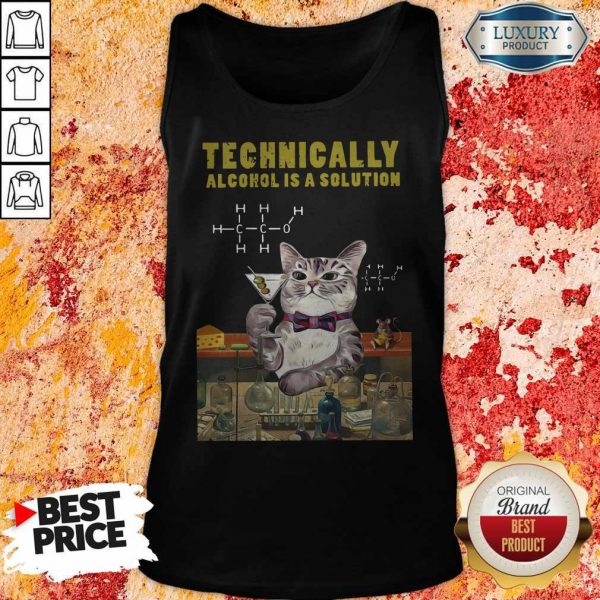 Cat Technically Alcohol Is A Solution Tank Top