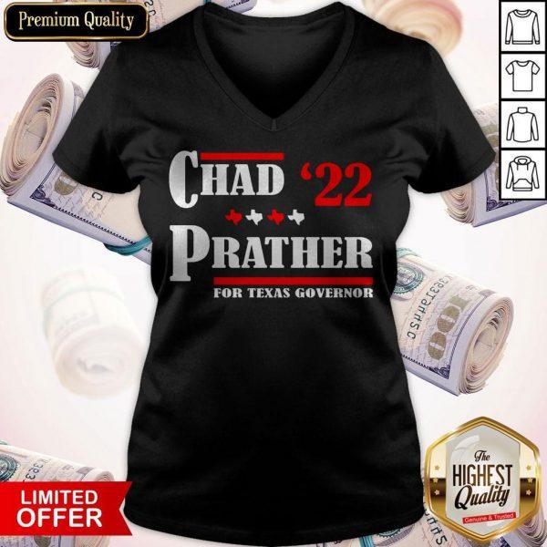 Chad Prather 2022 For Texas Governor V- neck