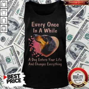 Dachshund Every Once In A While A Dog Enters Your Life And Changes Tank Top