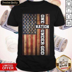 Good One Nation Under God Shirt