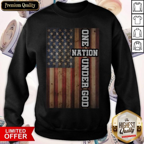 Good One Nation Under God Sweatshirt
