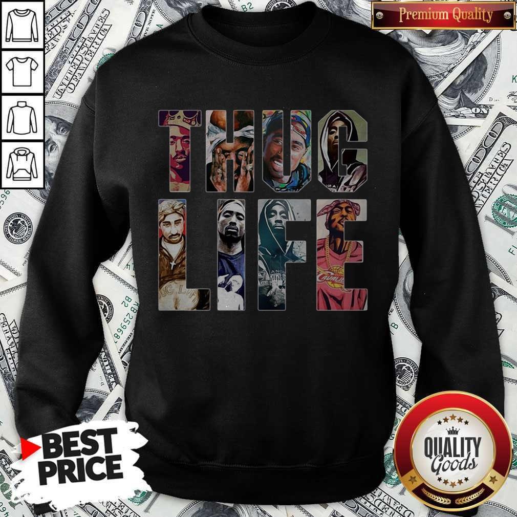 Good Thug Life Band Members Sweatshirt