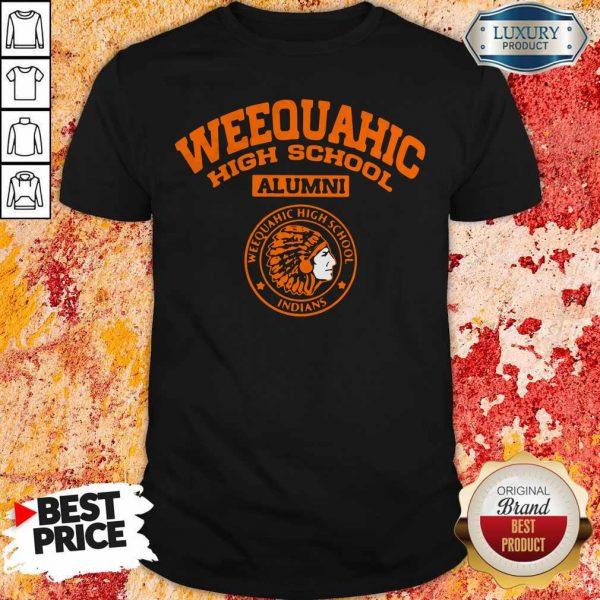 Good Weequahic High School Alumni Indians Shirt
