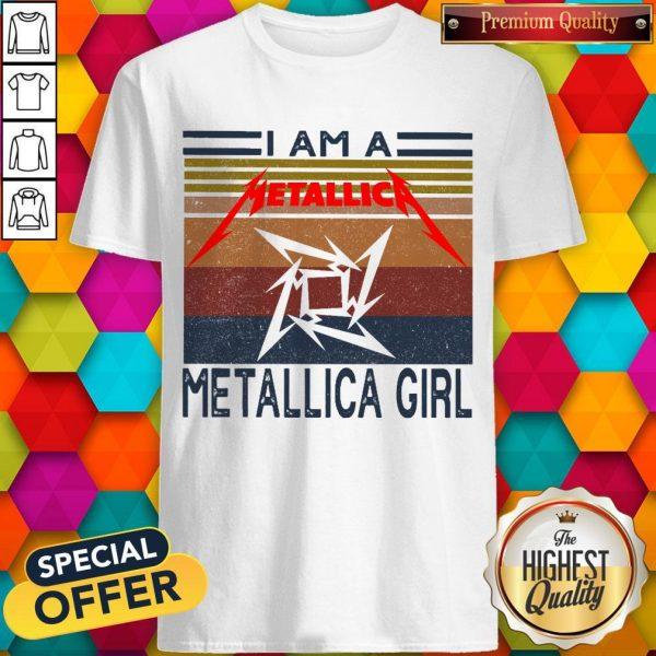 I Am A Metallica Girl Vintage Shirt