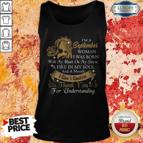 I'm A September Woman I Was Born With My Heart On My Sleeve Tank Top