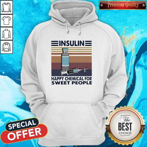 Insulin Happy Chemical For Sweet People Vintage Hoodiea
