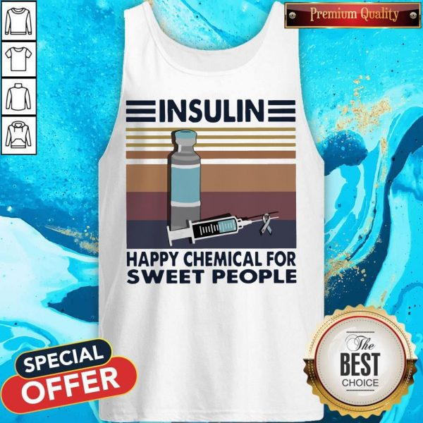 Insulin Happy Chemical For Sweet People Vintage Tank Top