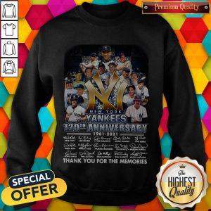 New York Yankees 120th Anniversary 1901 2021 Thank You For The Memories Signatures Sweatshirt