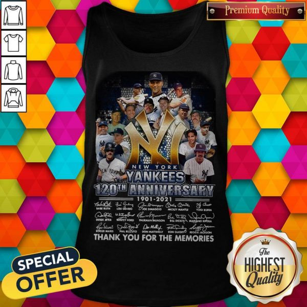 New York Yankees 120th Anniversary 1901 2021 Thank You For The Memories Signatures Tank Top