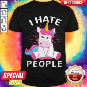 Nice Baby Unicorn I Hate People Shirt
