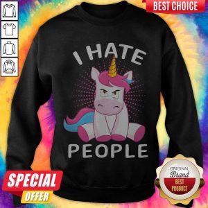 Nice Baby Unicorn I Hate People Sweatshirt