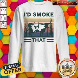 Nice I'd Smoke That Cow Pig Chicken Weed Vintage Sweatshirt