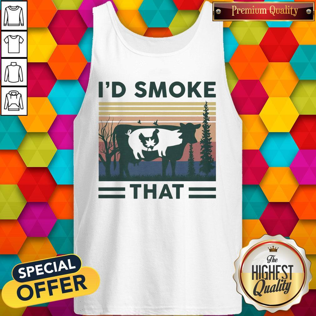 Nice I'd Smoke That Cow Pig Chicken Weed Vintage Tank Top