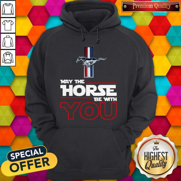 Official Ford Mustang May The Horse Be With You Hoodie