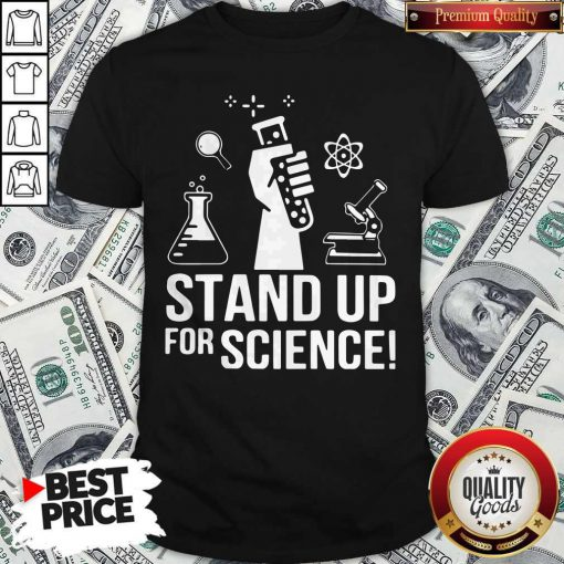 Official Stand Up For Science Shirt