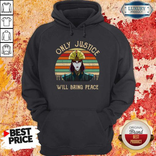 Only Justice Will Bring Peace Vintage Hoodie