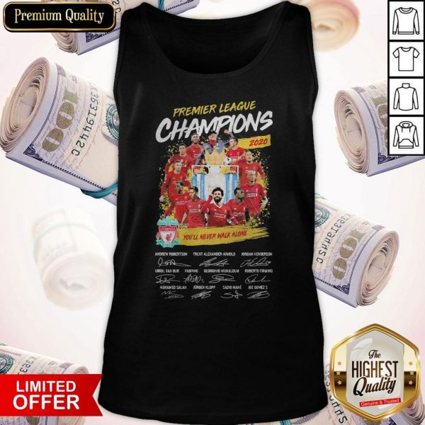 Premier League Champions 2020 You'll Never Walk Alone Players Signatures Tank Top
