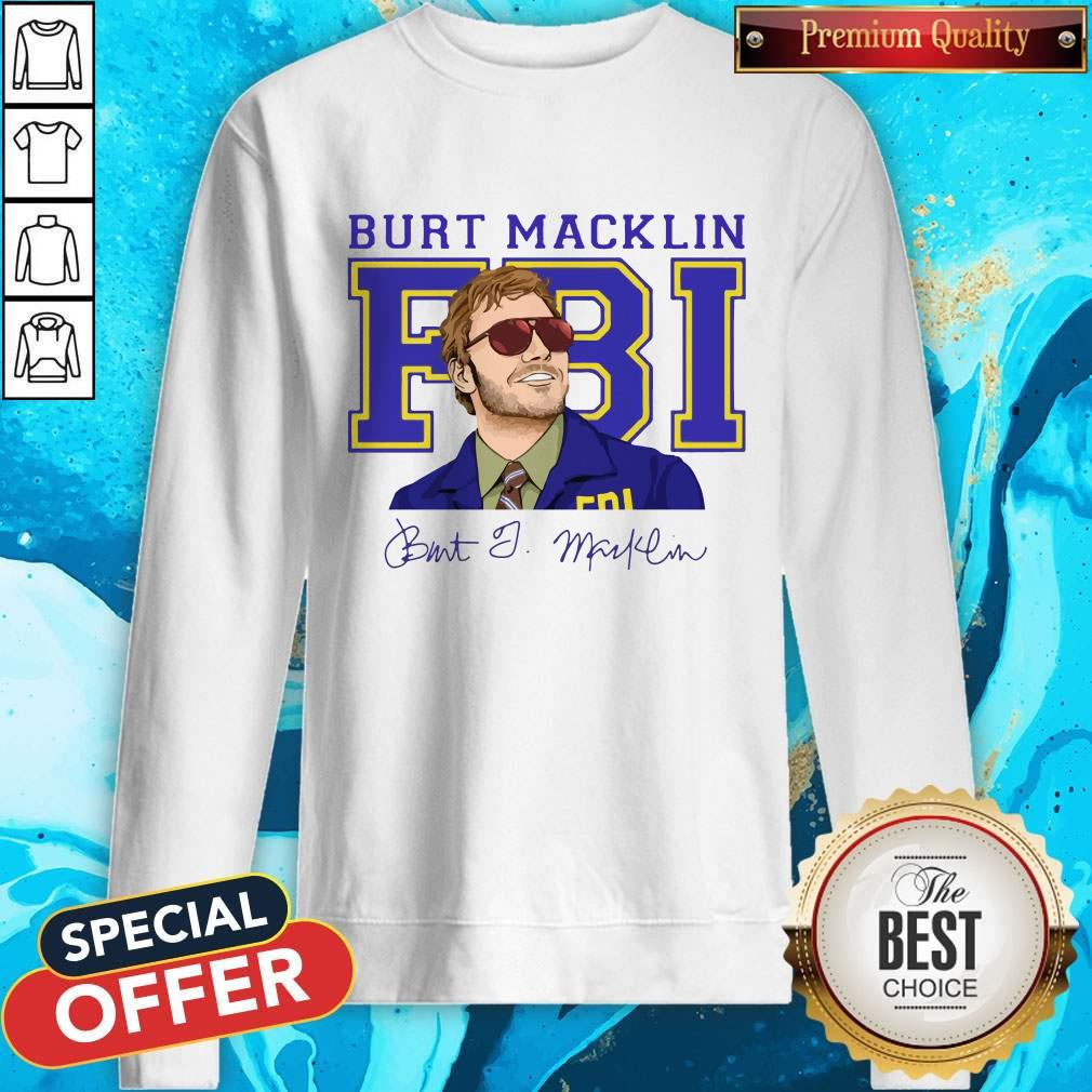 Premium Burt Macklin Fbi Signature Sweatshirt