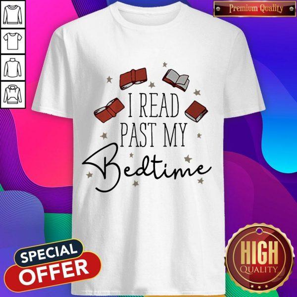 Premium I Read Past My Bedtime Shirts