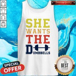 Pretty She Wants The Dumbbells Tank Top