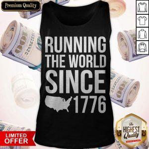 Running The World Since 1779 Tank Top
