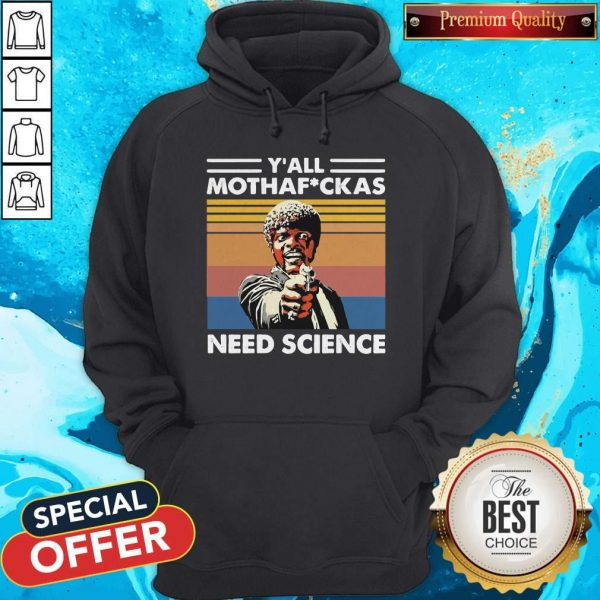 Sam Jackson Y_all Mothafuckas Need Science Vintage Hoodiea